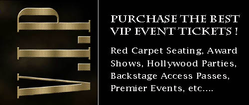 VIP Event and award show Tickets