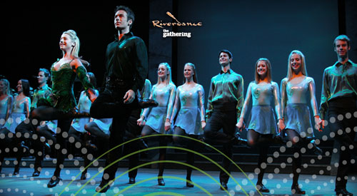 2013 Riverdance - The Gathering